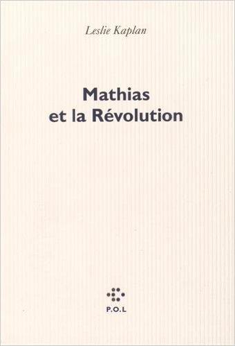 Couverture de Mathias et la Révolution.