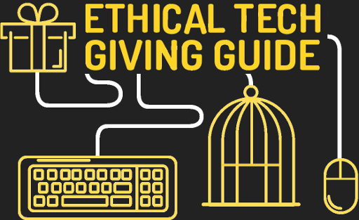 Ethical Tech Giving Guide